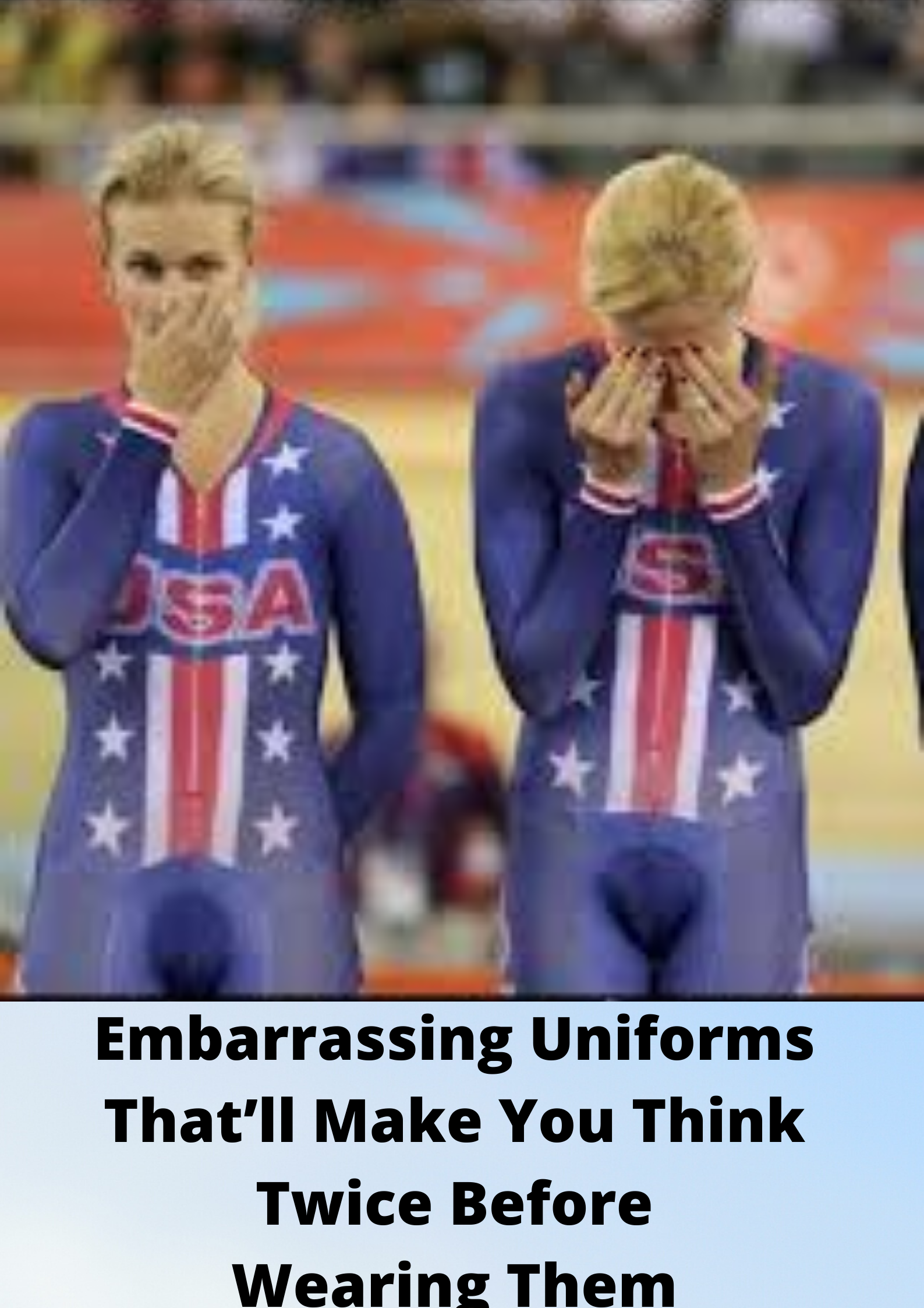 Embarrassing Uniforms That Ll Make You Think Twice Before Wearing Them Funny Fashion Sarcastic People Fashion Fail