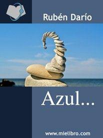 Azul. Rubén Dario