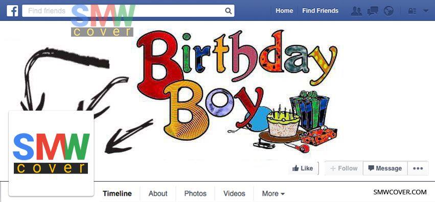 Birthday Boy Facebook Cover Boy birthday, Cover photos