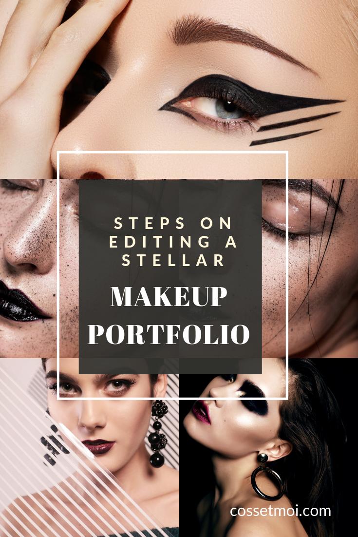 Steps On Editing A Professional Makeup Portfolio Cosset Moi In 2020 Makeup Portfolio Makeup Artist Portfolio Artistry Makeup