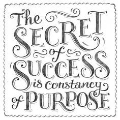 Handlettring The Secret Of Success Is Constancy Of Purpose