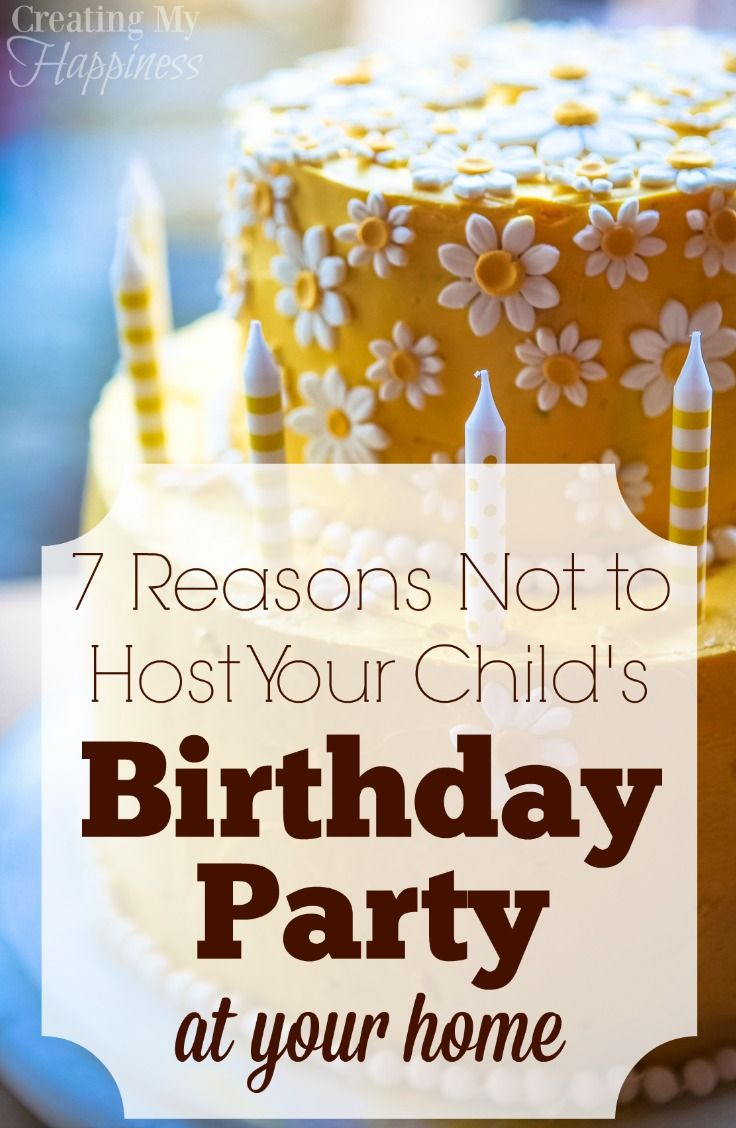 7 Reasons Not to Host Your Child\'s Birthday Party at Home | Children s