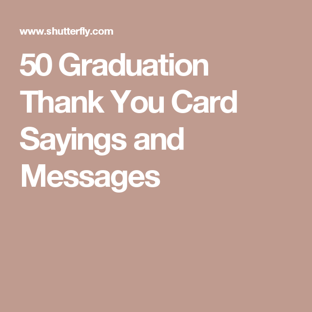 50 Graduation Thank You Card Sayings And Messages Fonts And