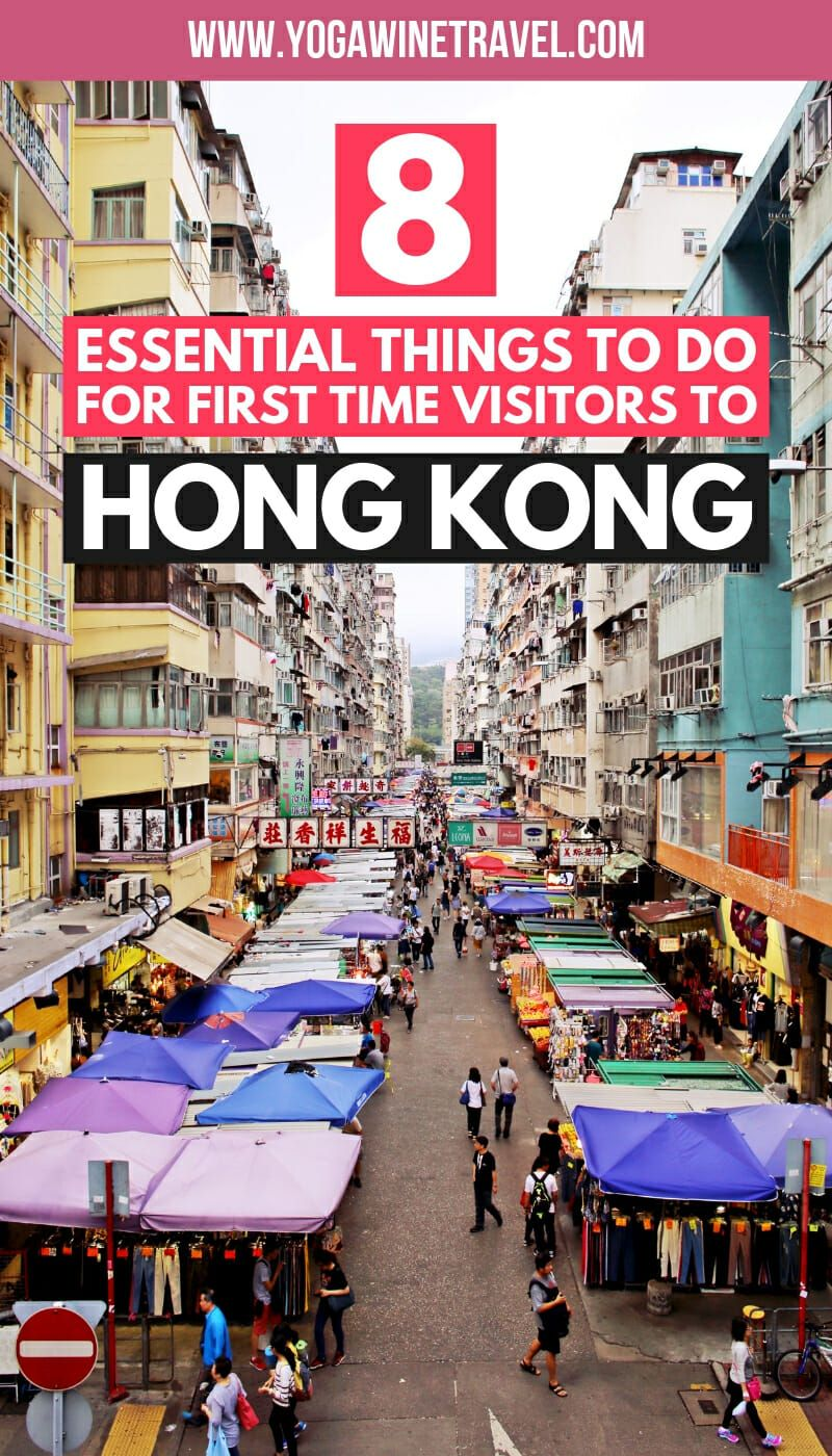 8 Essential Things To Do For First Time Visitors To Hong