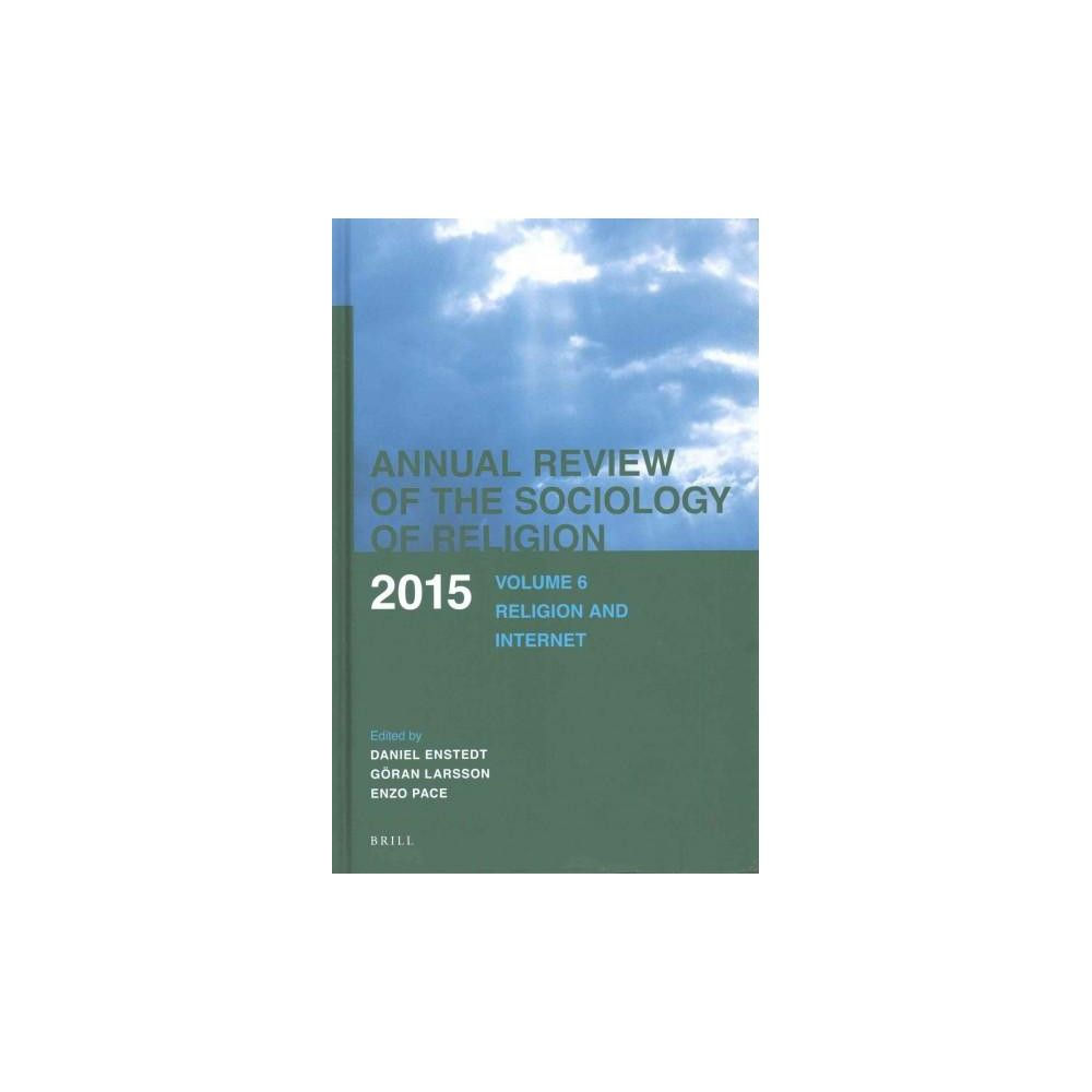Religion and Internet ( Annual Review of the Sociology of Religion) (Hardcover)