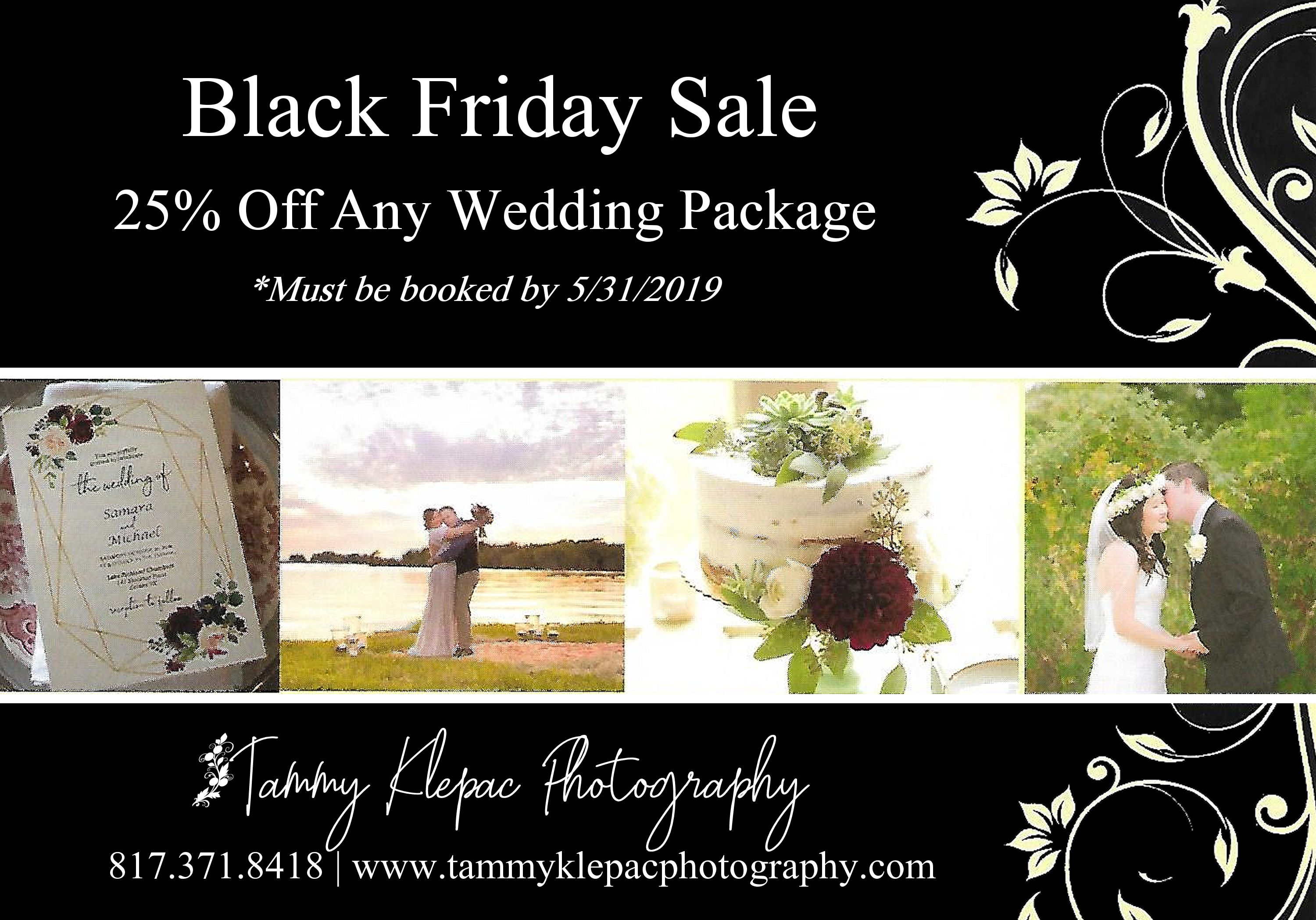 Black Friday Photography Sale Dallas Fort Worth Area Photographer Offering 25 Off Wedding Packa Black Friday Photography Photography For Sale Wedding Package