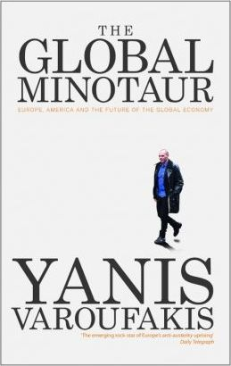 The Global Minotaur : America, Europe and the Future of the Global Economy  DOWNLOAD PDF/ePUB [Yanis Varoufakis] - ARTBYDJBOY-BOOK | Pinterest