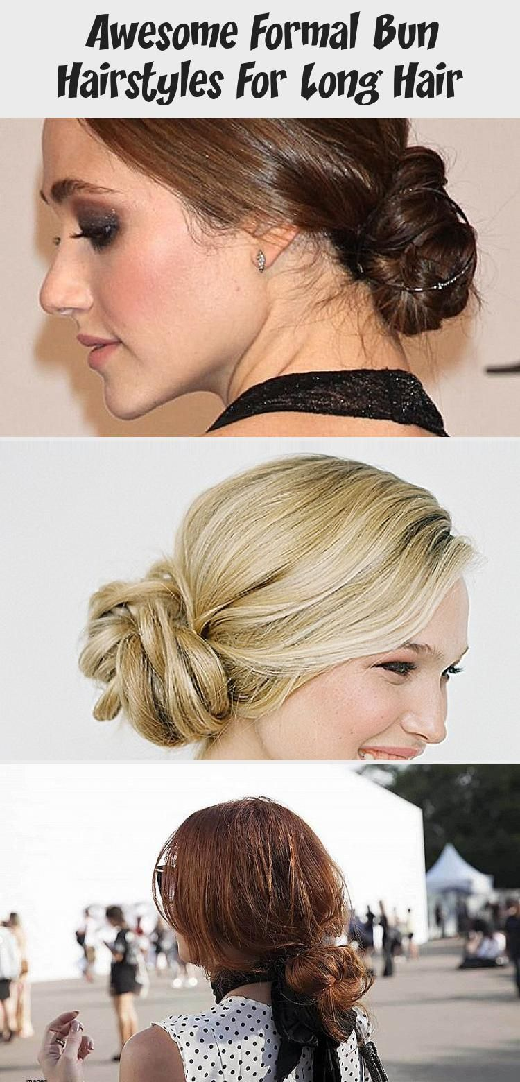 Awesome Formal Bun Hairstyles For Long Hair in 2020   Hair ...