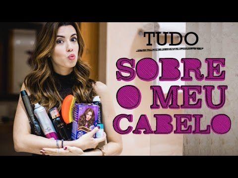 Tudo sobre o meu cabelo - por Camila Coutinho - YouTube