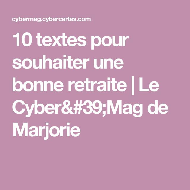 10 Textes Pour Souhaiter Une Bonne Retraite Le Cybermag