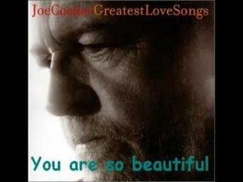 You are so beautiful to me joe cocker