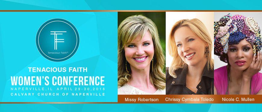Tenacious Faith Women's Conference Naperville, IL