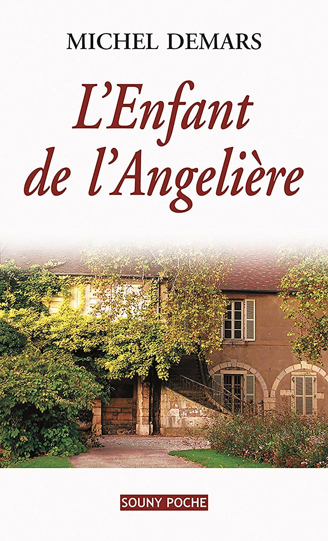 L Enfant De L Angeliere Un Roman De Terroir Fascinant