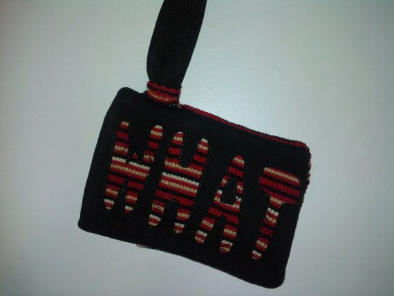 Wallet  Cell Phone Case  WHAT  Upcycled by ReuseRecycleRejoice, $10.00