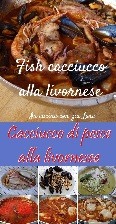 Cacciucco Di Pesce Alla Livornese Ricetta Le Mie Ricette
