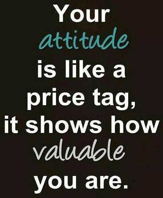 Your Attitude Workplace Quotes Positive Attitude