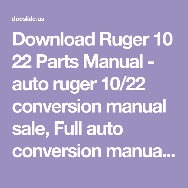 Download Ruger 10 22 Parts Manual - auto ruger 10/22
