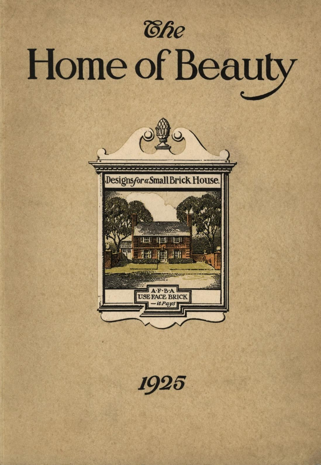 The House Of Beauty : A Collection Of Architectural