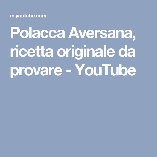 Polacca Aversana, ricetta originale da provare - YouTube