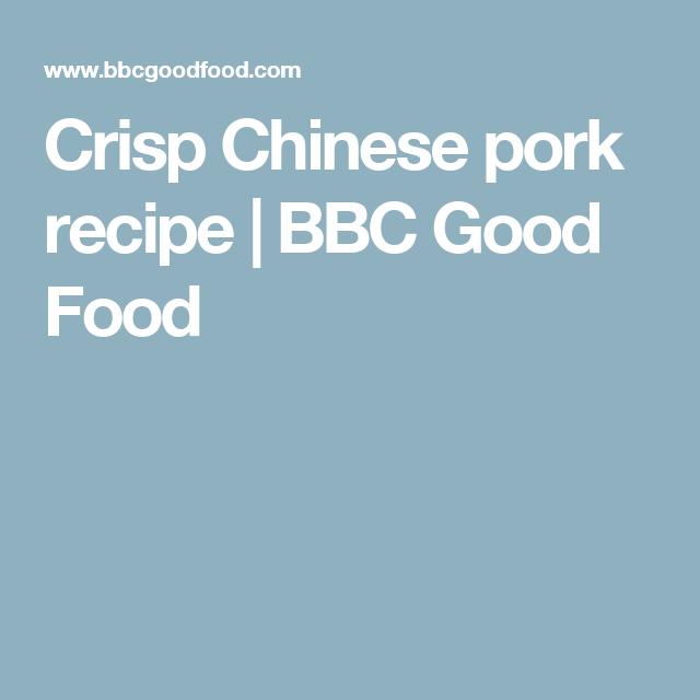 Crisp chinese pork recipe bbc good food chinese food recipes crisp chinese pork recipe bbc good food forumfinder Images