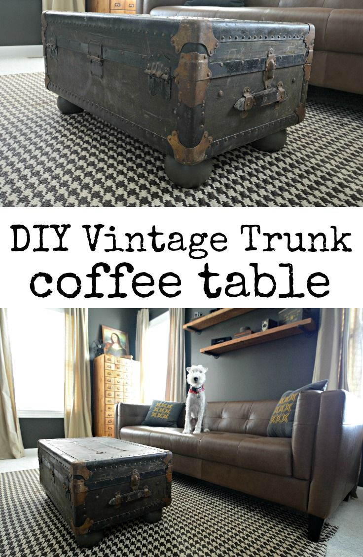 Vintage Trunk Turned Coffee Table | Decor and the Dog ...