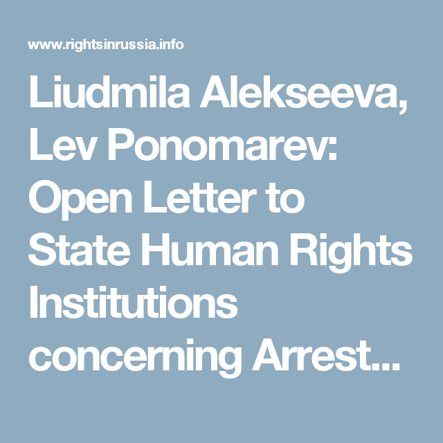 Liudmila alekseeva lev ponomarev open letter to state human rights liudmila alekseeva lev ponomarev open letter to state human rights institutions concerning arrests of thecheapjerseys