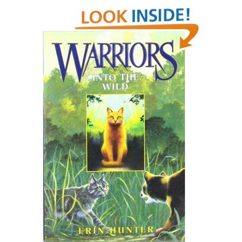 Warriors The New Prophecy Ebook: Into The Wild (Warriors, Book 1): Erin Hunter A Housecat