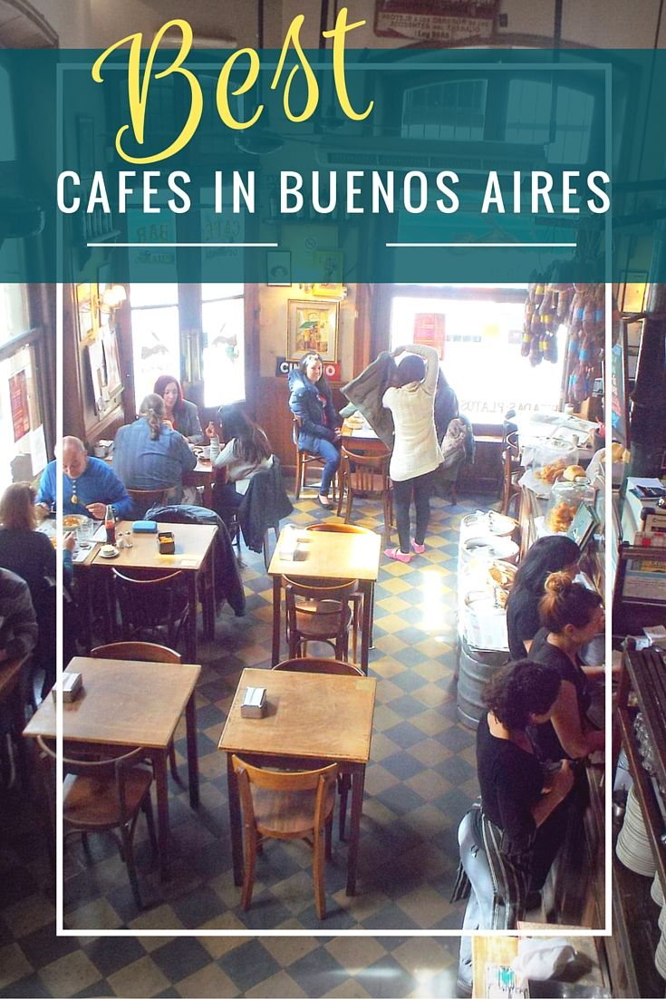 Best Cafes in Buenos Aires (With images) Latin america