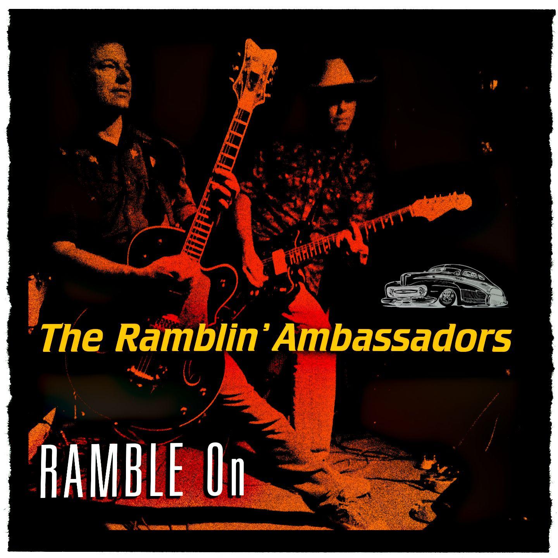 The Ramblin' Ambassadors - Ramble On