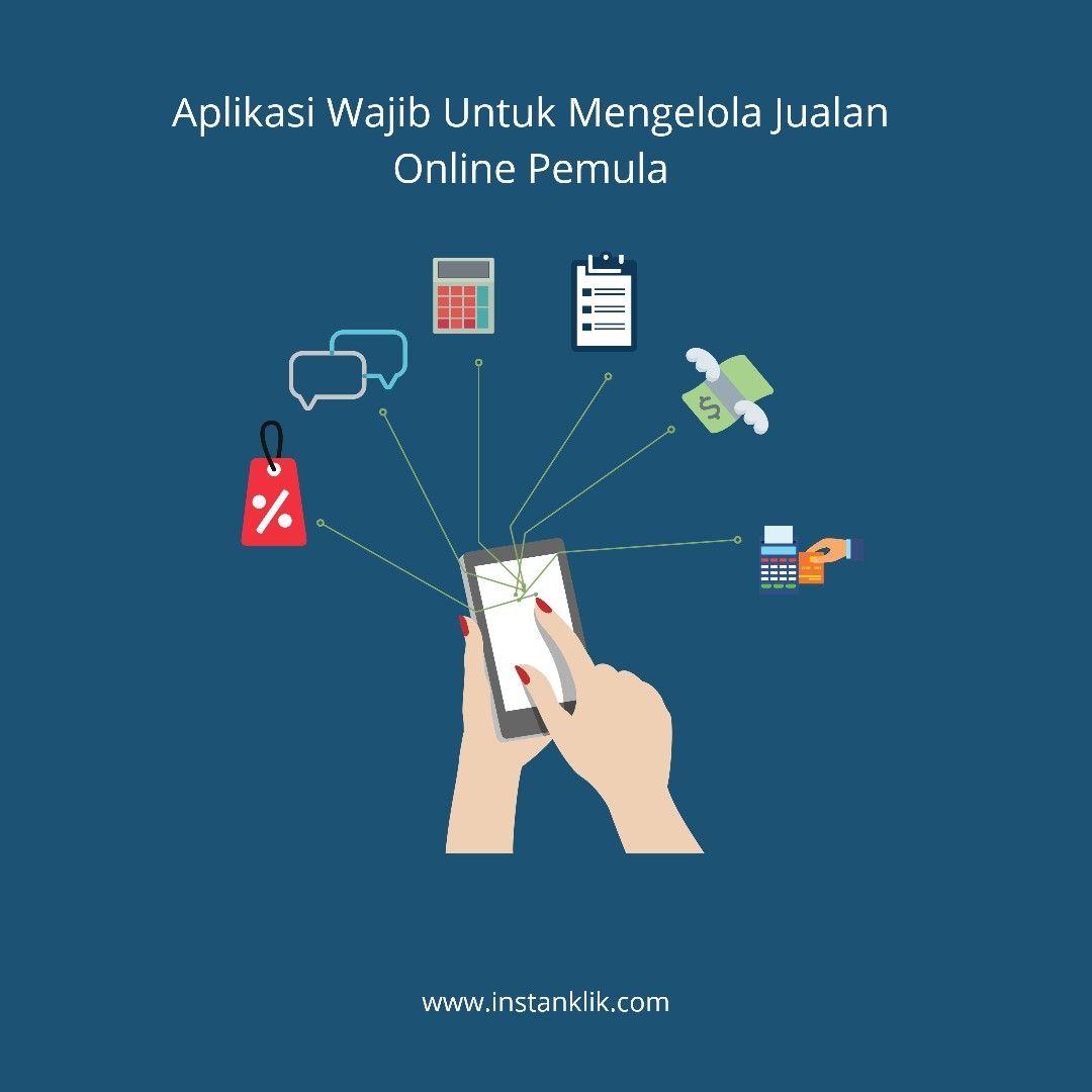 Aplikasi Wajib Untuk Mengelola Jualan Online Bagi Pemula Aplikasi Tips Blogging Menjadi Penulis