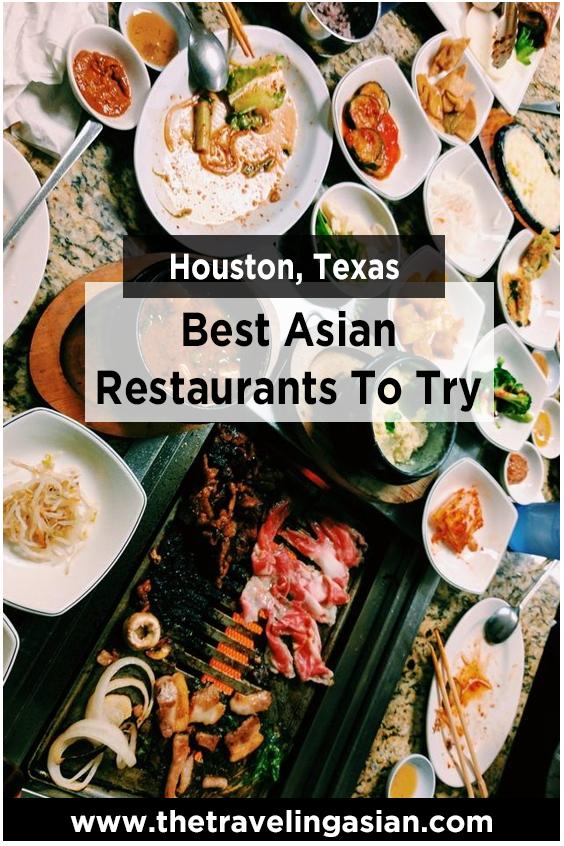 38 Best Asian Restaurants In Houston Texas The Traveling Asian In 2020 Houston Foodie Asian Restaurants Asian Recipes
