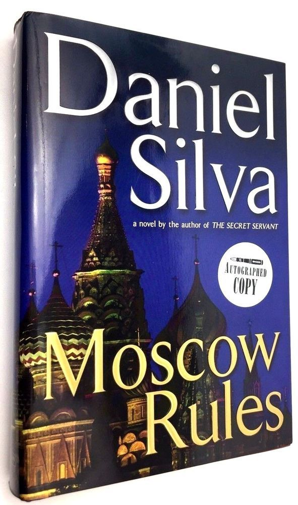 Silva Daniel Moscow Rules Signed 1st Edition Printing