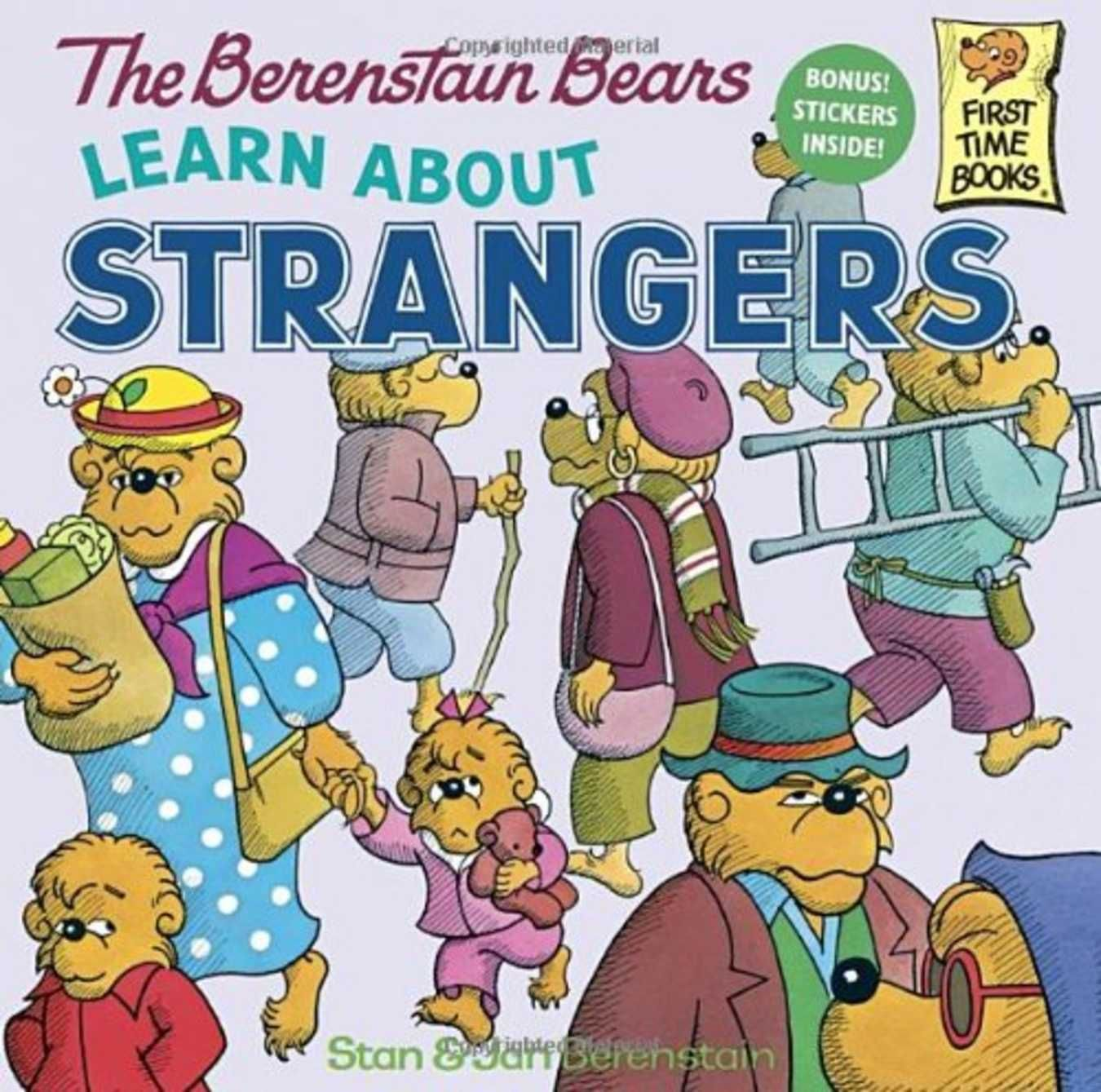 The Berenstain Bears Learn About Strangers By Stan And Jan