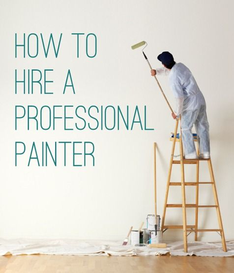 Important Steps For Hiring A Professional Painter