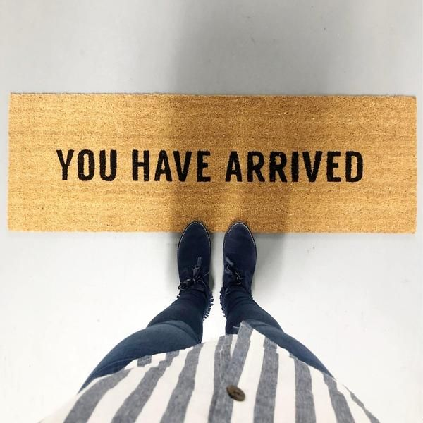 You Have Arrived Doormat   Holistic Habitat