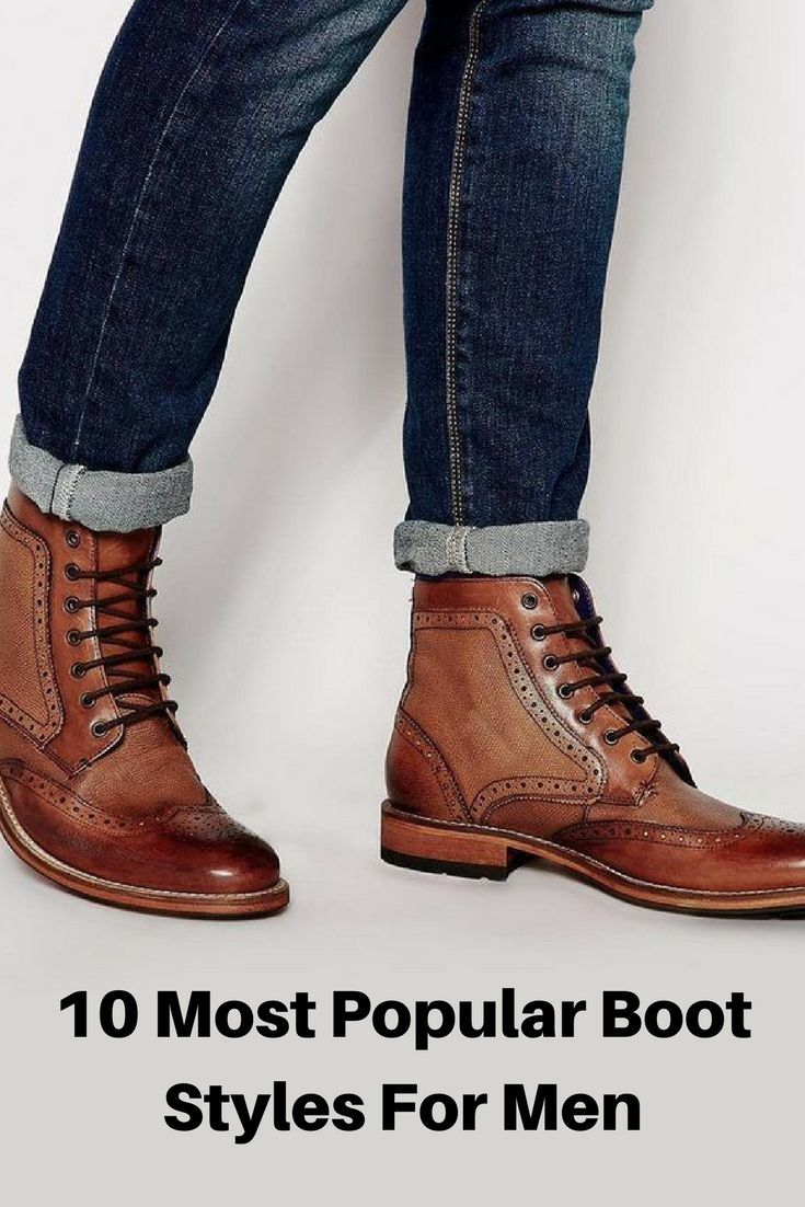 Most Popular Boot Styles For Men #mens #fashion
