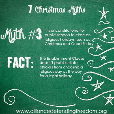 7 Christmas Myths... Myth 3 Establishment clause, Fact