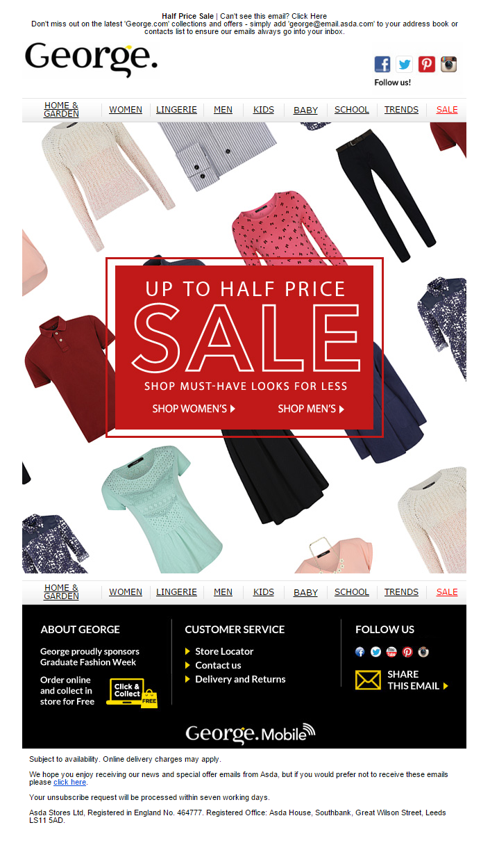 Half Price Sale Email From George At Asda Emailmarketing Email Marketing Sale Discount Fashion School Trends Email Design Inspiration Half Price Sale