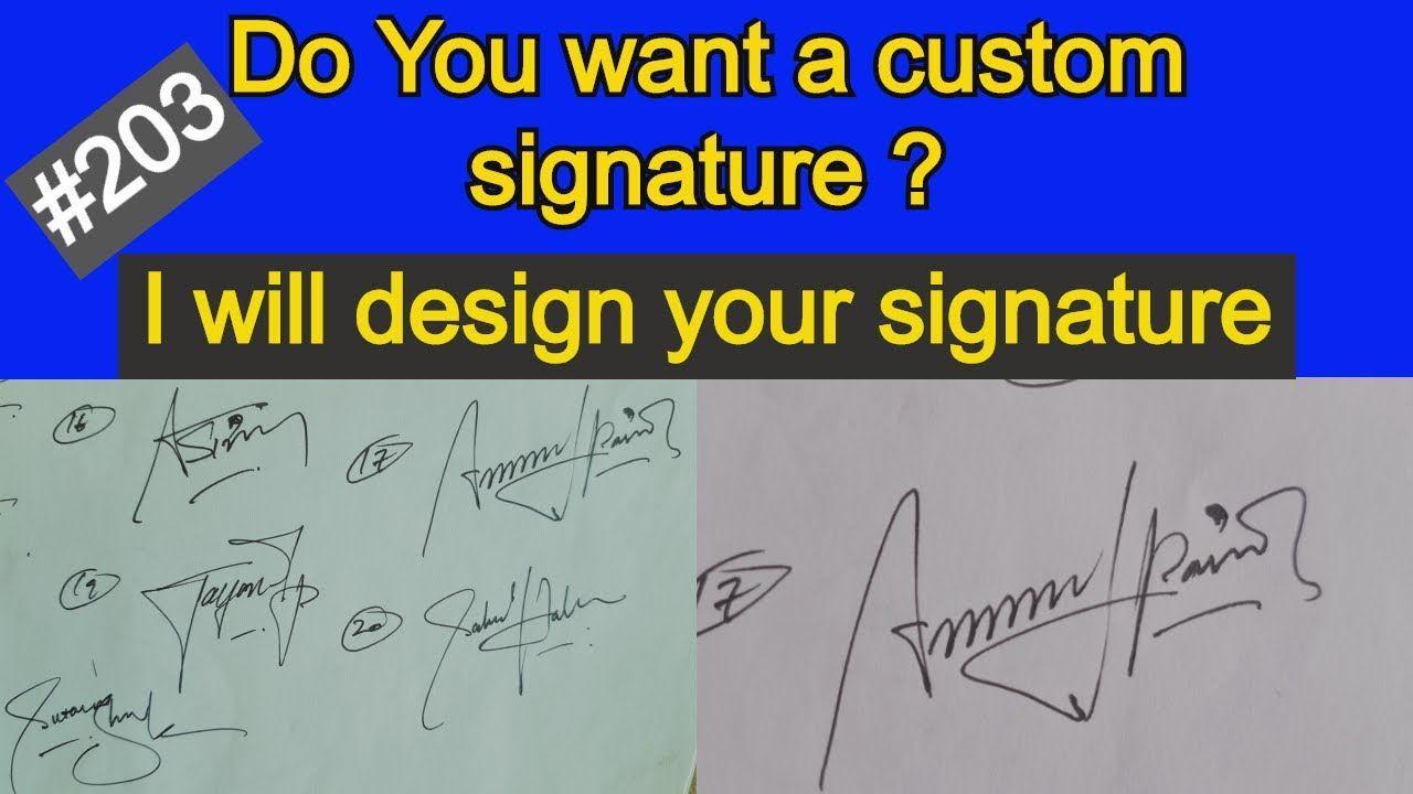 Signature Designs How To Make Different Signature Style For Your Name Signature Design Custom Signature Signature Style