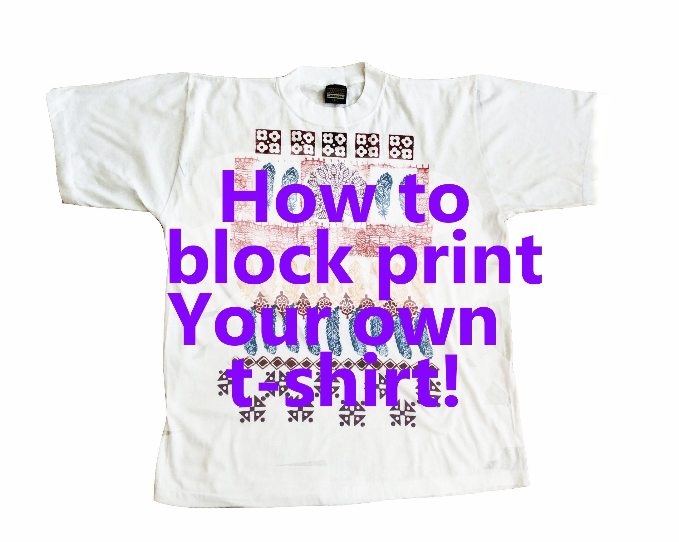 Design your own t-shirt craft - Block Print Your Own T Shirt Designs Using Wood Stamps Woodblock Print