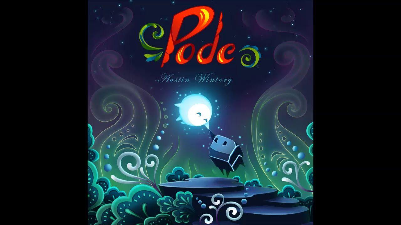 Austin Wintory - Pode OST - full album (2018)   Albums