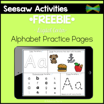 Seesaw Activities *FREEBIE* Alphabet Practice Pages