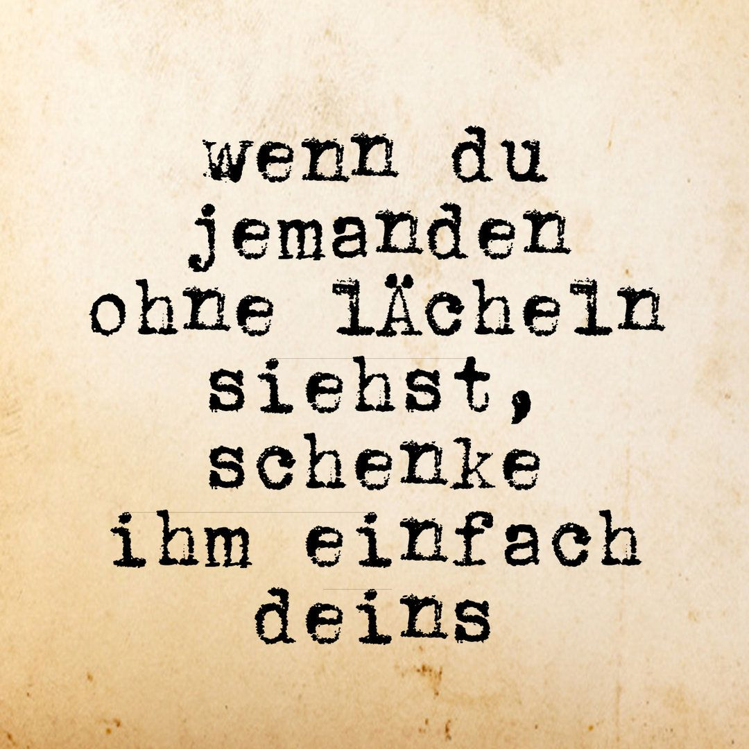 Lächeln   knackig   Quotes, Tattoo quotes und Sayings