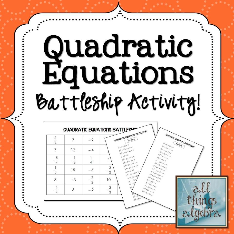 Solving Quadratic Equations Battleship Partner Activity Algebra