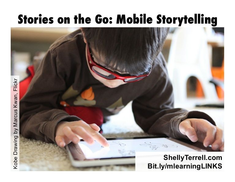 Digital Storytelling with Mobile Devices by @Shelly Figueroa Terrell