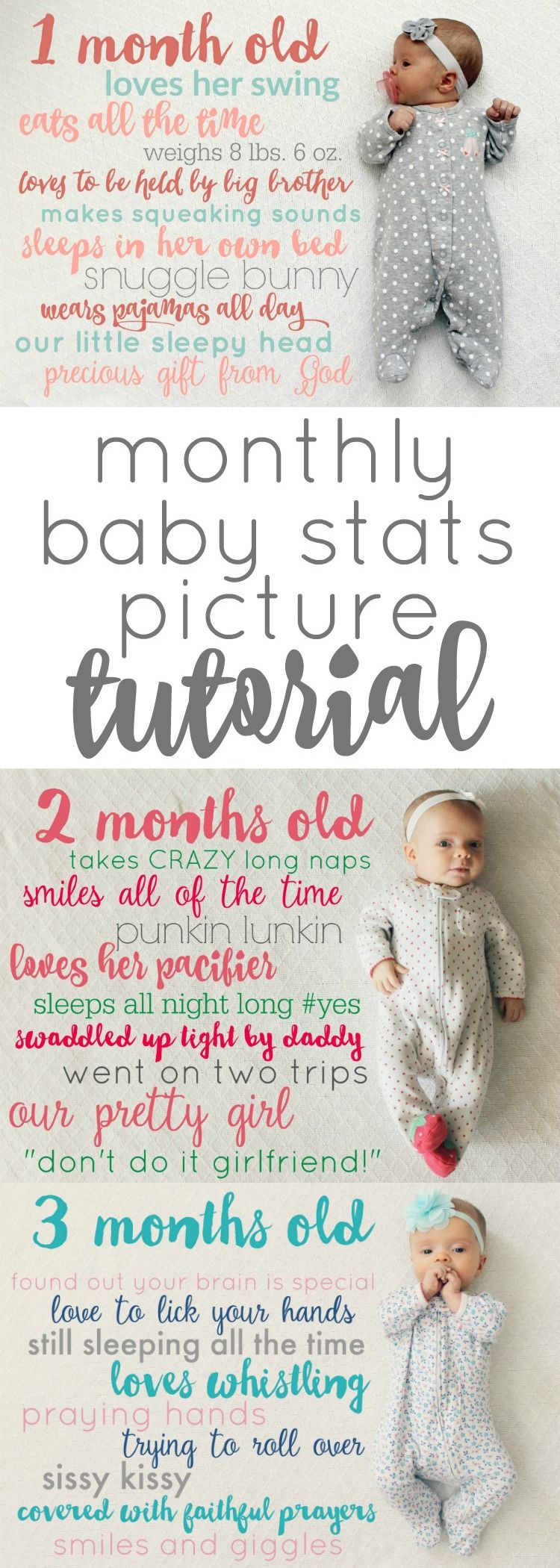 Monthly Baby Stats Picture Tutorial Quotes Pinterest Baby