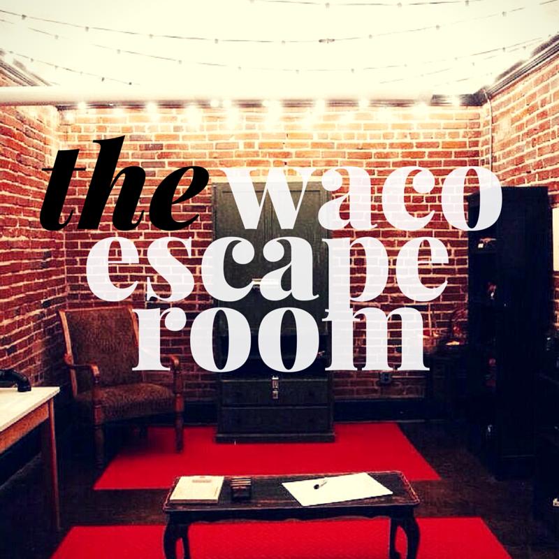 The Waco Escape Room Waco Escape Rooms Waco Escape Room Escape