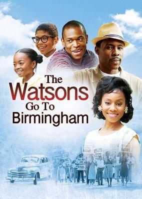 Check Out The Watsons Go To Birmingham On Netflix Christian Movies Birmingham 1963 Birmingham