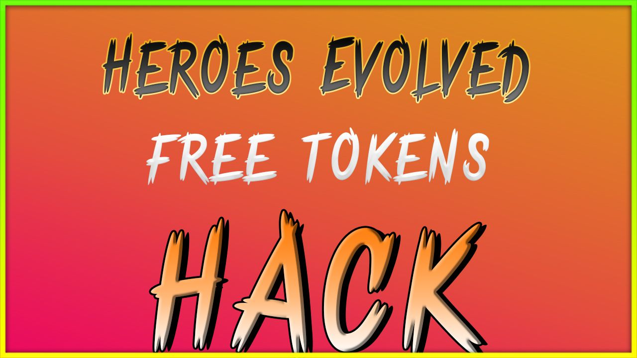 Amazing Heroes Evolved Free Tokens Get It With Us Join Our