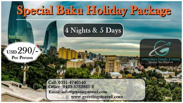 Special Baku Holiday Package Holiday In Singapore Travel Tours Dubai Tour